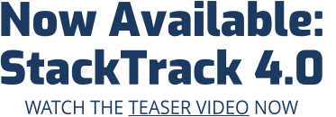 Now Available:  StackTrack 4.0 WATCH THE TEASER VIDEO NOW